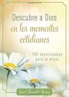 Descubre A Dios En Los Momentos Cotidianos (Rustica) [Libro]