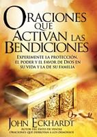 Oraciones que Activan las Bendiciones (Rústica) [Libro]