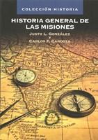 Historia General de las Misiones (Rústica) [Libro]