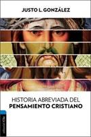 Historia abreviada del pensamiento cristiano (Tapa suave rústica) [Libro]