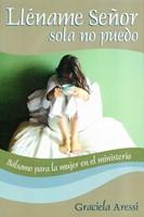Lléname Señor Sola No Puedo (Rustica) [Libro]