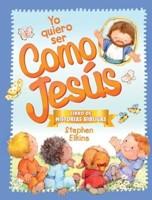 Yo Quiero Ser Como Jesus