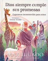 Dios siempre cumple sus promesas (tapa blanda) [Libro de Niños]