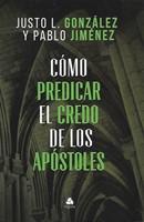 Cómo predicar el credo de los apóstoles