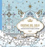 ESCENAS DEL CIELO LIBRO PARA COLOREAR (Rustica) [Libro]