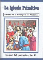 La Iglesia Primitiva - Manual del Maestro No. 11 (Rústica) [Libro]