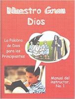 Nuestro Gran Dios - Manual del Maestro No. 1 (Rústica) [Libro]