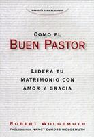 Como El Buen Pastor (Tapa rústica suave) [Libro]