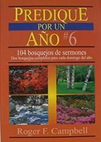 Predique por un año No.6 (Rústica) [Libro]