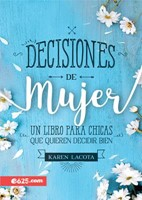 Decisiones de Mujer (Rústica) [Libro]