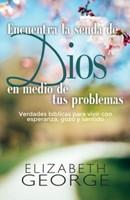 Encuentra la Senda de Dios en medio de tus Pruebas (Rústica) [Libro]