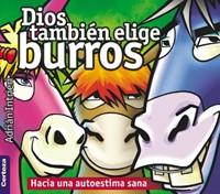 DIOS TAMBIEN ELIGE BURROS
