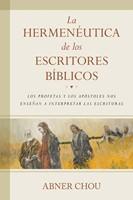 La Hermenéutica De Los Escritores Biblicos [Libro]