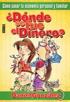 DONDE SE FUE EL DINERO (Rústica) [Libro]