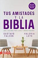 Tus Amistades y la Biblia (Rústica) [Libro]