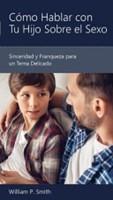 Cómo Hablar con Tu Hijo Sobre el Sexo
