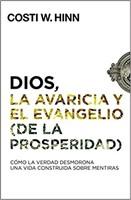 Dios, la Avaricia y el Evangelio de la Prosperidad (Rustica) [Libro]