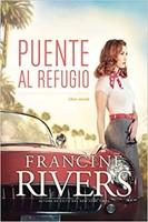 Puente Al Refugio (Rústico) [Libro]
