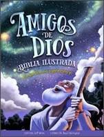 Amigos de Dios (Tapa dura ) [Biblias para Niñ@s]