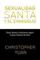Sexualidad santa y el evangelio