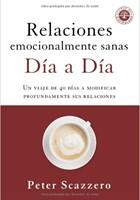 Relaciones emocionalmente sanas día a día (rustica blanda) [Libro]
