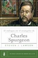 El enfoque en el evangelio de Charles Spurgeon (Rústico) [Libro]