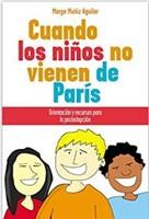 Cuando los Niños no vienen de París