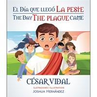El día que llegó la peste