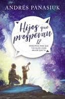 Hijos que prosperan (Tapa blanda) [Libro]