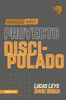 Proyecto Discipulado (Rústica) [Libro]