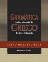 Gramática Inicial e Intermedia Del Griego Del Nuevo Testamento (Rústica) [Libro]