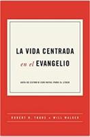 Vida Centrada en el Evangelio