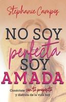 No soy Perfecta, soy Amada