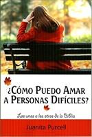¿Cómo Puedo Amar a Personas Difíciles? (Rústica) [Libro]