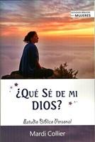 ¿Qué Sé de mi Dios? (Rústica) [Libro]