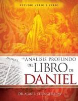 Un Análisis Profundo del Libro de Daniel
