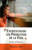 Enfrentando los Problemas de la Vida (Rústica) [Libro]