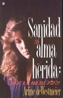 SANIDAD DEL ALMA HERIDA 1 (Rústica) [Libro]