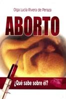 ABORTO ¿QUE SABE SOBRE EL?