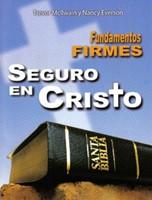 Fundamentos Firmes: Seguros En Cristo