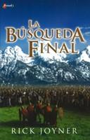 La Búsqueda Final (Paperback) [Libro]
