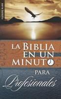 BIBLIA EN UN MINUTO PARA PROFESIONALES BOLSILLO [Libro]