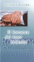 ROMANCE DEL AMOR REDENTOR (Rústica) [Libro]