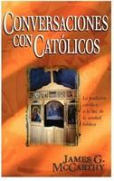 CONVERSACIONES CON CATOLICOS (Rústica) [Libro]