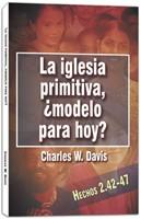 IGLESIA PRIMITIVA MODELO PARA HOY (Rústica) [Libro]