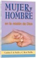 MUJER Y HOMBRE EN LA MISION DE DIOS [Libro]
