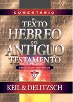 Comentario Al Texto Hebreo Del Antiguo Testamento (Tapa Dura) [Libro]