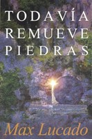 TODAVIA REMUEVE PIEDRAS [Libro]