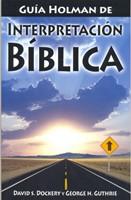 GUIA HOLMAN DE INTERPRETACION BIBLICA [Libro]