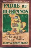 GEORGE MULLER PADRE DE HUERFANOS HEROES C